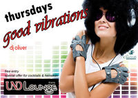 Good Vibrations@Und Lounge