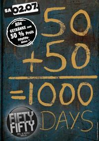 1000 Tage Fifty Fifty Wels