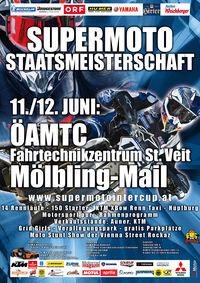 Supermoto Intercup 2011 - österreichische Supermoto Staatsmeisterschaft - Lauf 3 ÖAMTC St. Veit / Kärnten@ÖAMTC Fahrtechnikzentrum Mölbling Mail / St. Veit