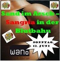 Sand im Arsch- und Sangria in der Blutbahn