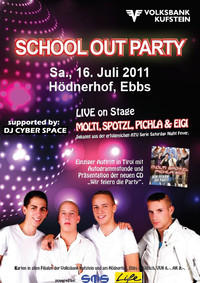 School Out Party mit Molti, Spotzl, Pichla & Eigi@Hödnerhof Arena