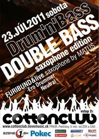 Double Bass - saxophone edition - dnb@COTTON CLUB