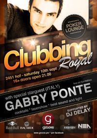 Clubbing Royal mit Gabry Ponte