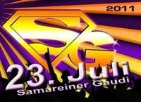 Samareiner Gaudi 2011