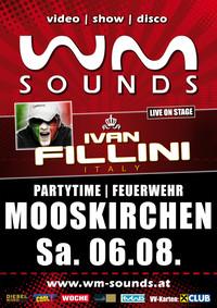 WM-Sounds | Partytime Mooskirchen mit IVAN FILLINI@Festgelände FF Mooskirchen