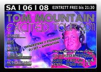 Tom Mountain Excited Tour 2011@Excalibur