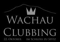 Wachau Clubbing