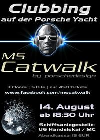 MS Catwalk - Das Clubbing auf der Porsche-Yacht!@Donau Anlegestelle Handelskai / U6 - Milleniumcity