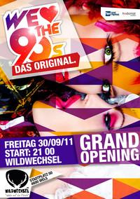 We love the 90s - Das Original - Grand Opening