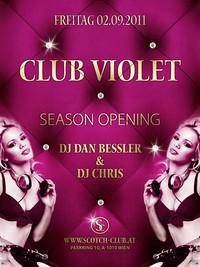 Club Violet | Season Opening feat. DJ Dan Bessler & DJ Chris@Scotch Club