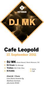 Step Forward feat. DJ MK (London)@Café Leopold