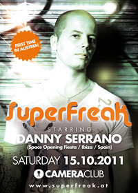 Superfreak! presents DANNY SERRANO (Space Ibiza)