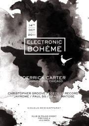 Electronic Bohème presents Derrick Carter (Classic, BHQ Chicago - US)