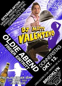 Oldie Abend mit DJ Matty Valentino@Brooklyn