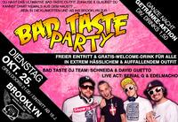 Bad Taste Party@Brooklyn