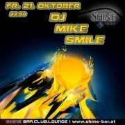 DJ Mike Smile@Shine Bar