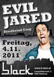 EVIL JARED (Bloodhound Gang) LIVE @b.lack@b.lack