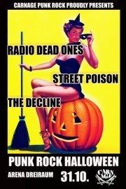 Punk Rock Halloween with RADIO DEAD ONES + STREET POISON + THE DECLINE@Arena Wien