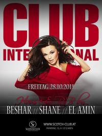 Club International feat. DJ's Shane, ELlAmin & Beshar@Scotch Club