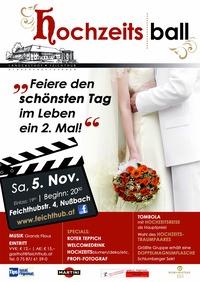 """Hochzeitsball 2011 - """"Feiere den schönsten Tag im Leben ein 2. Mal""""@Landgasthof Feichthub"""