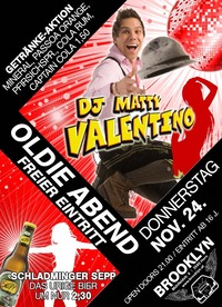 Oldie Abend mit Dj Matty Valentino - Freier Eintritt@Brooklyn