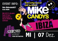 Mike Candys Österreich Premiere Live im Estate