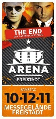 Arena Clubbing Freistadt - The End