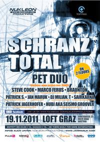 Schranz Total with Pet Duo@Loft Graz