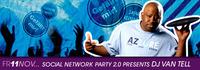 Sociak Network Party 2.0 Presents Dj Van Tell