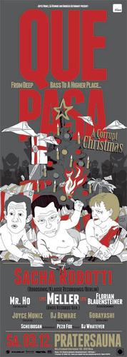 "QUE PASA - ""Christmas with Corruption"" - Sacha Robotti, Joyce Muniz, Beware"