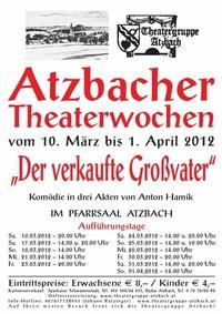 "Atzbacher Theaterwochen ""Der verkaufte Großvater""@Theater Atzbach"