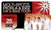 Molti, Spotzl,Pichler und Eigi on X-Mas tour