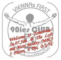 90ies Club  Welcome to Tomorrow!
