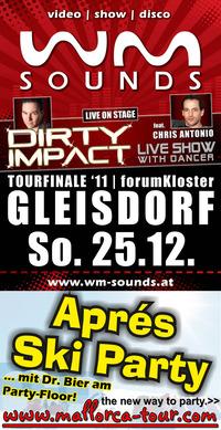 WM-Sounds | Tourfinale mit Dirty Impact Live-Show, Mallorca-Tour.com, ...@forumKloster Gleisdorf