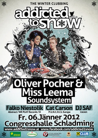 Addicted to Snow mit Oliver Pocher & Miss Leema Soundsystem@Congress Halle