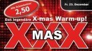 XXX - Das Legendäre Weihnachts-Warm up