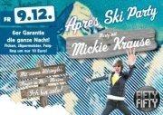 Apres Ski Party mit Mickie Krause!