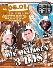 Die heiligen 3 DJ's!