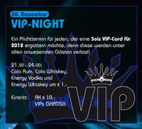 VIP-Night@Disco Soiz
