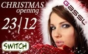 Switch goes Gassl - Christmas Opening with DJ Shany@Gassl Olang