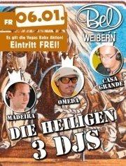 Die heiligen 3 DJs!