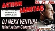 Action Samstag (DJ Mexx Ventura birthday bash)