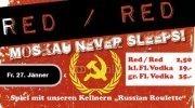 Red / Red (Moskau never sleeps!)