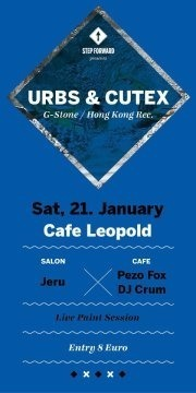 Step Forward pres. Urbs & Cutex@Café Leopold