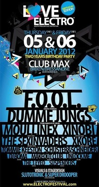 LOVE ELECTRO! Festival - BIRTHDAY EDITION 2012 (2 days - official event)@Club Max