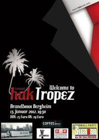 HAK-Ball 2012 - Welcome to HAK Tropez@Brandboxx