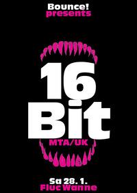 Bounce! pres. 16BIT (MTA/ UK)