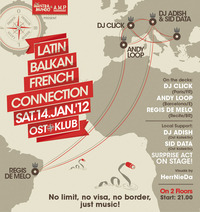 The Latin - Balkan - French Connection@OST Klub