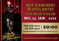 Mik Kaminski & Phil Bates - the Blue Violin