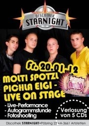 Molti, Spotzl, Pichla & Eigi - live on stage@Starnight